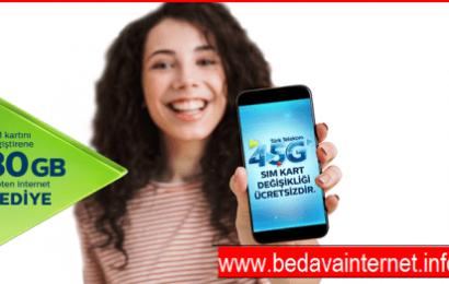 Türk Telekom Ücretsiz 4.5G Sim Kart ile Hediye 30 GB İnternet Kazan