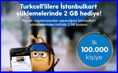 İstanbul Kart Online Yükleme Yap, Turkcell Paycell 2GB Bedava İnternet Al